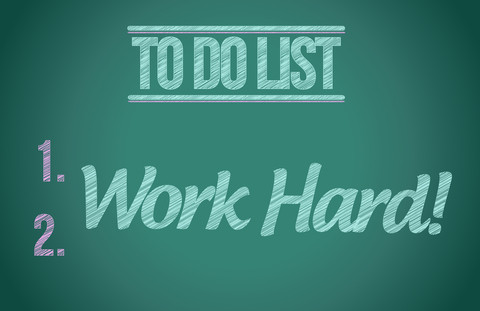 To Do List: 1. 2. Work Hard!