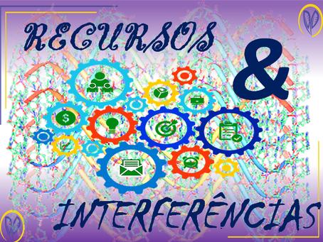Recursos e Interferências (PNL aplicada #3)