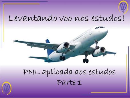 Levantando voo nos estudos! (PNL aplicada #1)