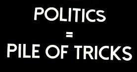 Politics = Pile Of Tricks Tee