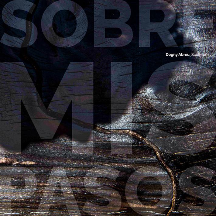 "Proximamente: el libro ""Sobre mis pasos"" sobre el escultor Dogny Abreu"
