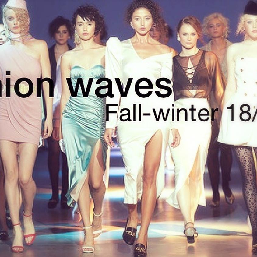 Fashion waves Fall-Winter 18/19