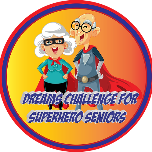 Dreams Challenge for Superhero Seniors