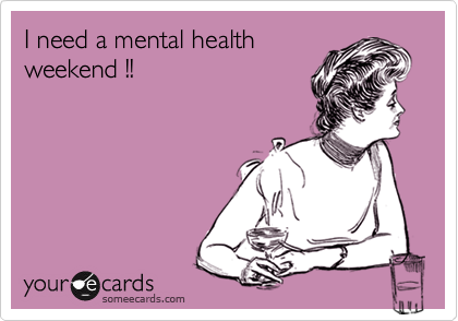 Plan a Mental Health Weekend – 5 Steps to De-stress Your Life