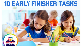 10 Early Finisher Tasks