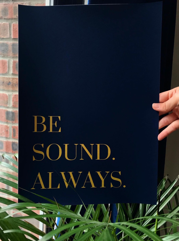 Be Sound Will Ye..