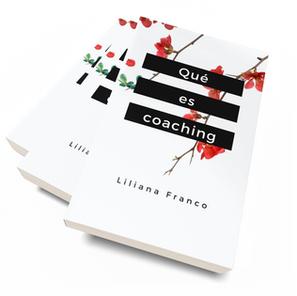 Libro Qué es coaching Liliana Franco