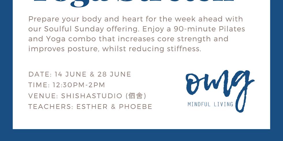 Soulful Sunday - Pilates x Yoga Stretch