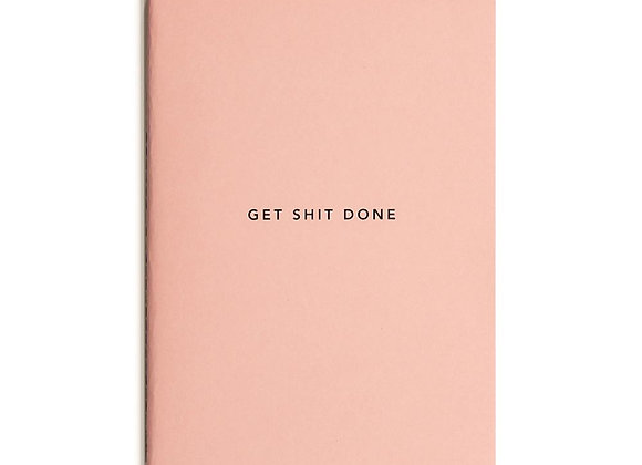 Get Shit Done - A5 Minimal Notebook