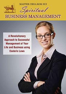 Master Choa Kok Sui Spiritual Business Management