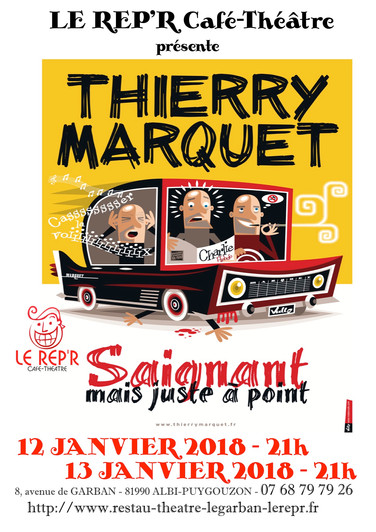"Thierry Marquet - ""Saignant mais juste à point"""