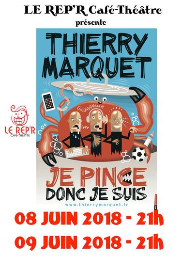 "Thierry MARQUET - ""Je pince donc je suis"""