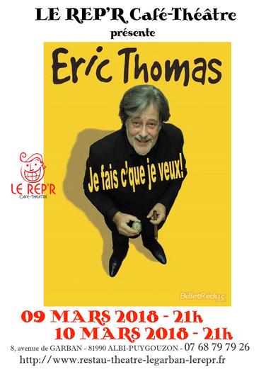 """Eric Thomas - """"Je fais c'que je veux"""""""