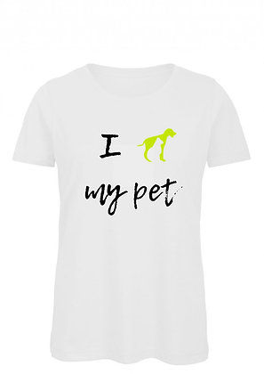 I love my pet - white t-shirt