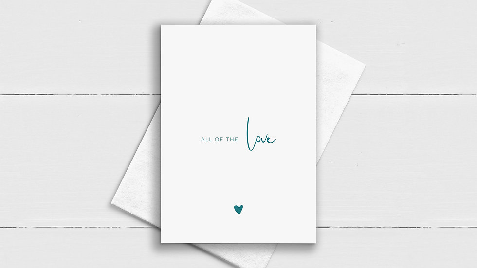 All Of The Love Greeting Card