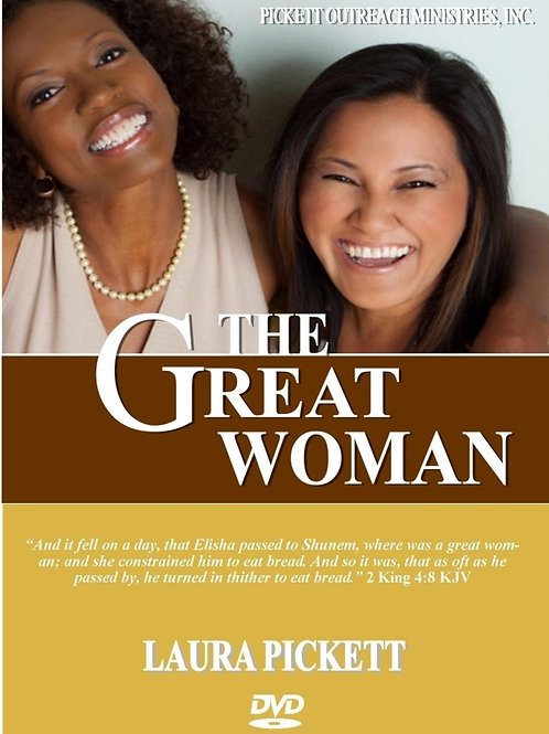 The Making of a Great Woman