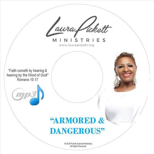 Armored & Dangerous