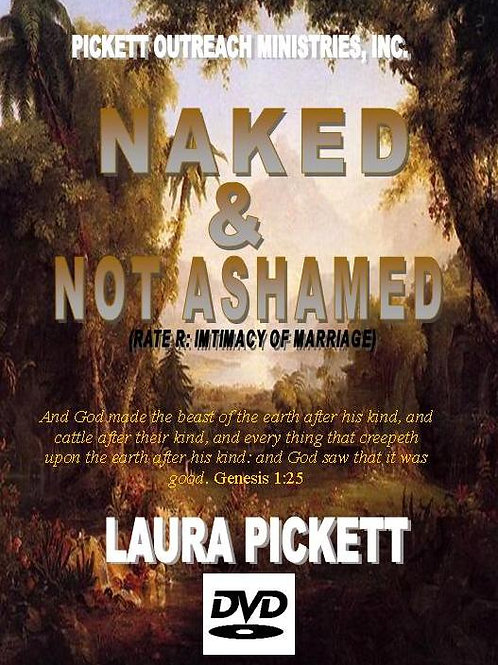 Naked & Not Ashamed: Intimacy of Marriage (Rated R) (DVD)