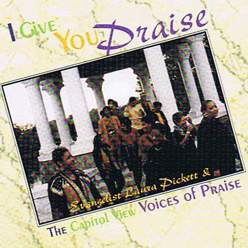 I Give You Praise (Music CD)