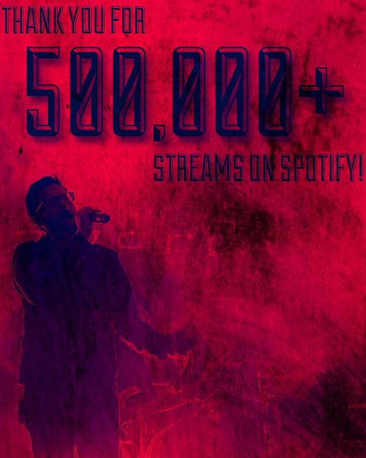 500,000 + on Spotify!