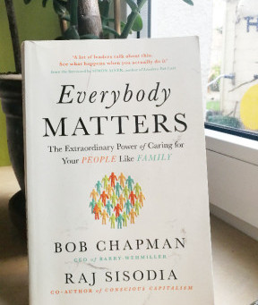 Everybody Matters: The extraordinary Power of caring for people like family.