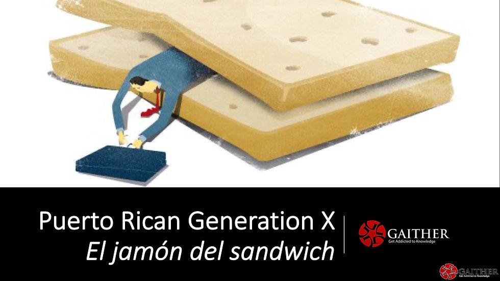 Meet Puerto Rican Generation X - 2019