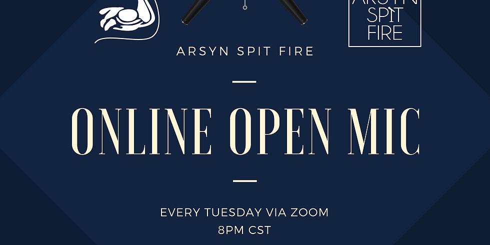 Arsyn Spit Fire Open Mic ONLINE