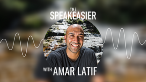 The Speakeasier with Amar Latif OBE: Building what doesn't exist for the sake of inclusion