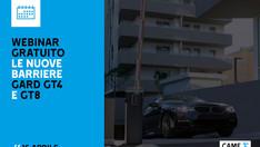 CAME --- in partenza un webinar gratuito sulle nuove barriere Gard GT4 e GT8