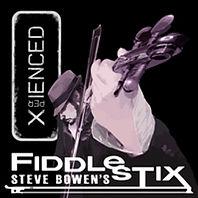 Steve Bowen's Fiddlestix Xperienced.jpg