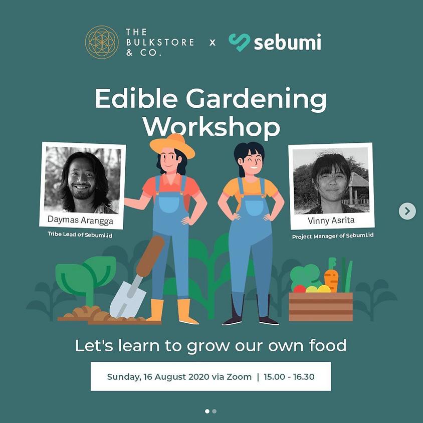 Edible Gardening Workshop