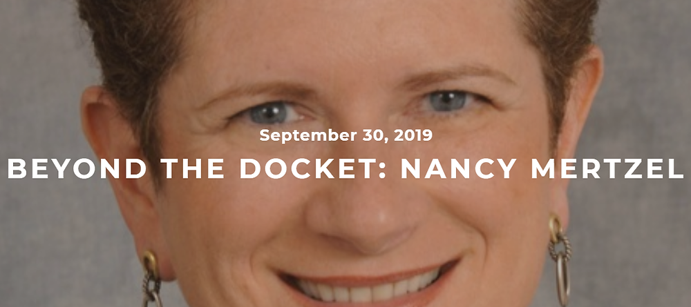 "Image of Nancy with a headline stating ""Beyond the Docket"" Nancy Mertzel"