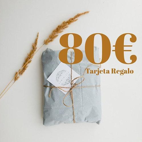 Tarjeta Regalo 80€