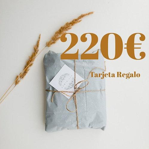 Tarjeta Regalo 220€