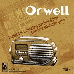 Orwell - Des Lendemains (promo)