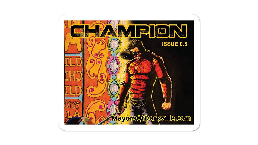Champion: Issue 0.5 Bubble-free stickers