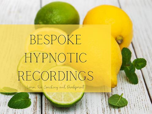 Bespoke Hypnotic Recording