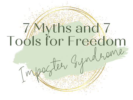 7 Myths about Imposter Syndrome and 7 tools to break free