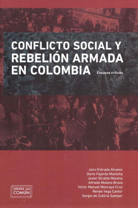 Conflicto social y rebelión armada en Colombia