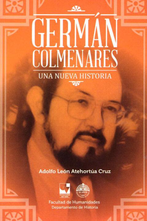 Germán Colmenares. Una nueva historia