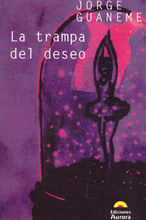 La trampa del deseo