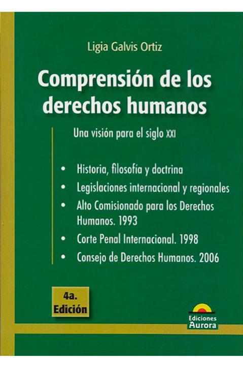 Compresión de los derechos humanos. Una visión para el siglo XXI
