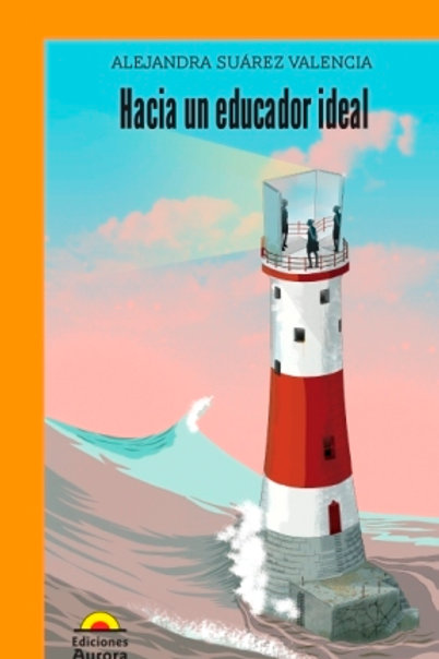 Hacia un educador ideal