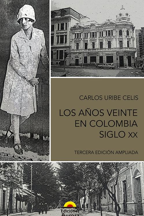 Los años veinte en Colombia. Siglo XX