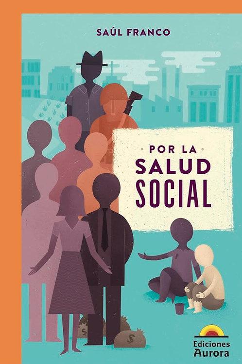 Por la salud social