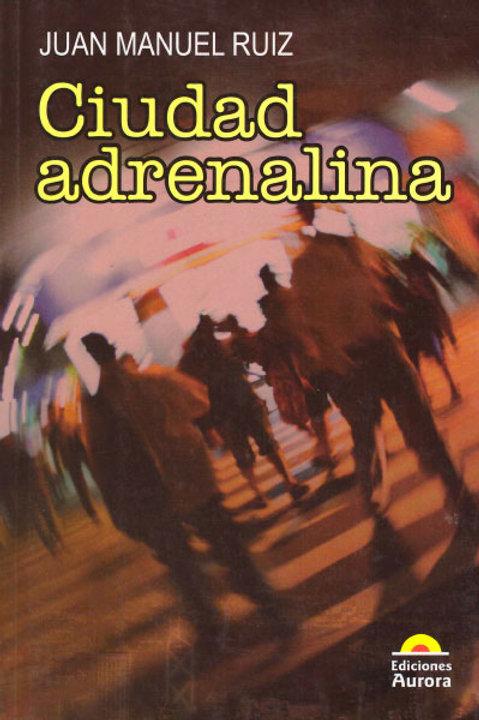 Ciudad adrenalina