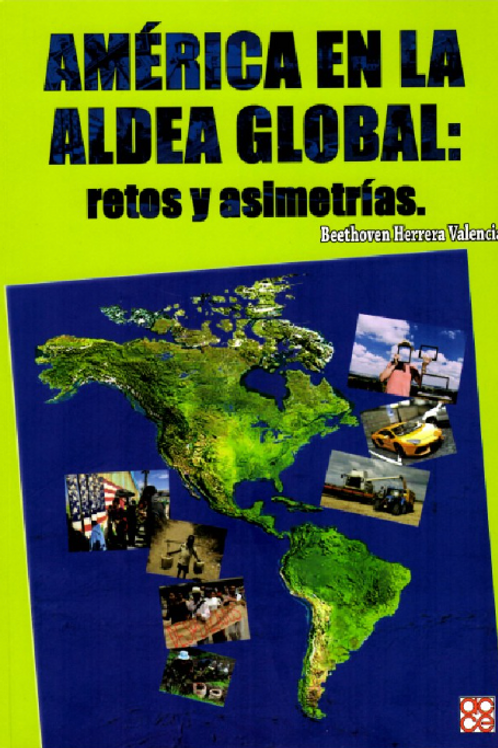 América en la aldea global. Retos y asimetrías