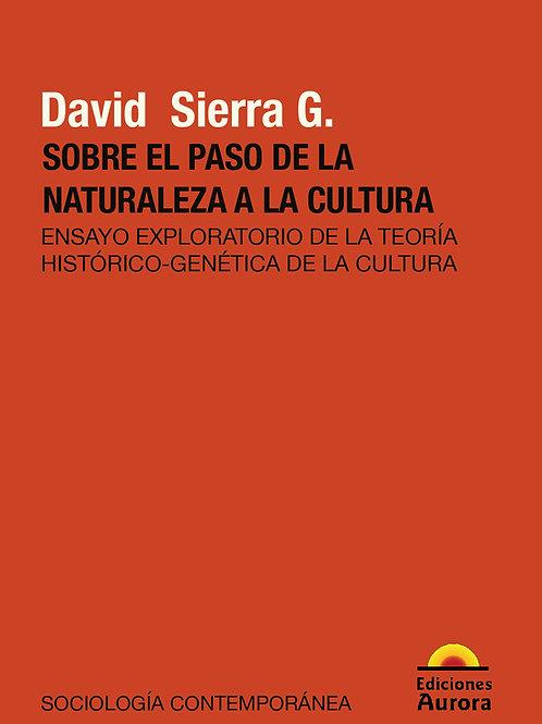 Sobre el paso de la naturaleza a la cultura