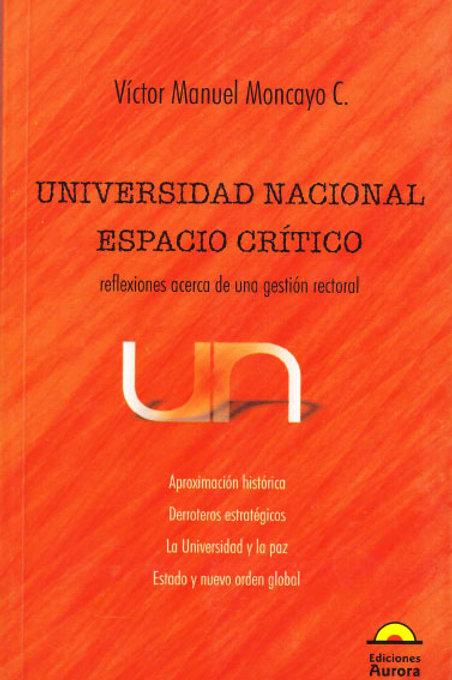 Universidad Nacional. Espacio crítico