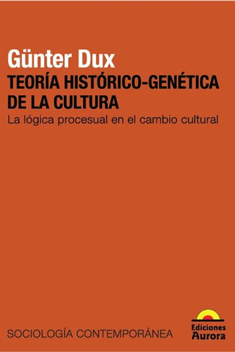 Teoría histórico-genética de la cultura. La lógica procesualen el cambio...